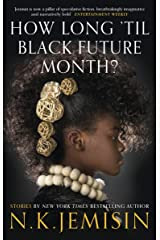 How Long 'til Black Future Month? Kindle Edition