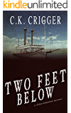 Two Feet Below: A China Bohannon Novel