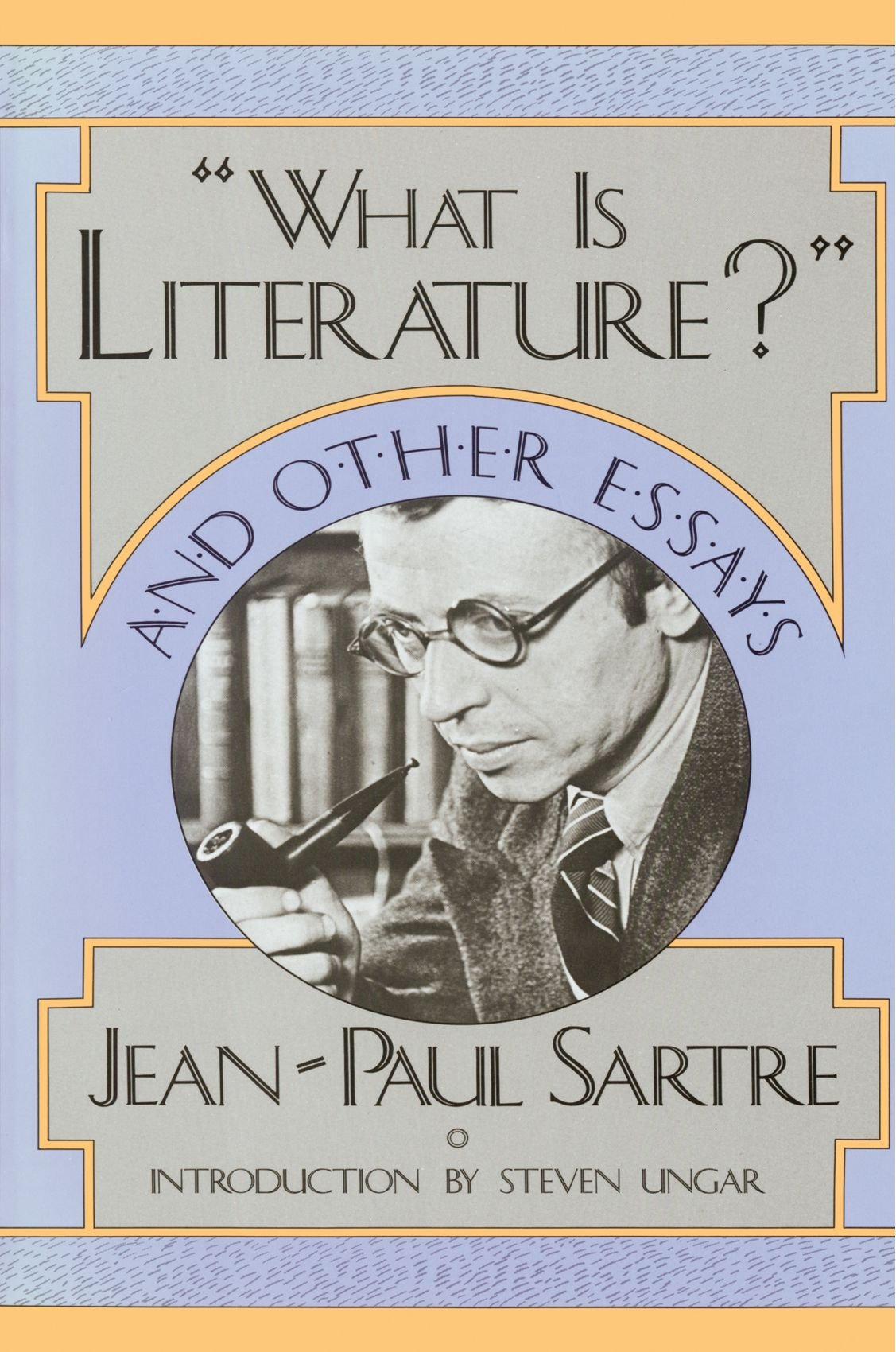 Amazoncom What Is Literature And Other Essays   Amazoncom What Is Literature And Other Essays   Jeanpaul Sartre Steven Ungar Books