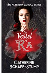 The Vessel of Ra (Klaereon Scroll Book 1) Kindle Edition