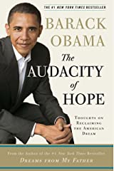 The Audacity of Hope: Thoughts on Reclaiming the American Dream Hardcover