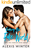Rocking His FAKE World (Love You Forever Book 3)