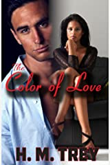 The Color of Love - Season One (A BWWM Romance) (Peace In The Storm Publishing Presents) Kindle Edition