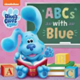 ABCs with Blue (Blue's Clues & You)