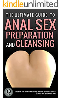 The illustrated book of anal sex
