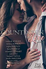 Countdown to Love Anthology Kindle Edition