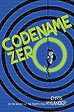 Codename Zero (Codename Conspiracy)