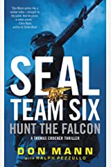 SEAL Team Six: Hunt the Falcon Kindle Edition