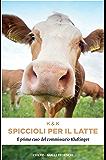 Spiccioli per il latte