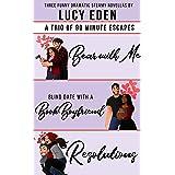 A Trio of 90 Minute Escapes: Three Funny Dramatic Steamy Novellas