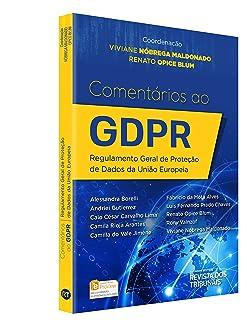 Comentáros ao Gdpr. Regulamento Geral de Proteção de Dados da União Europeia