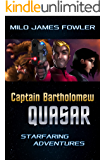 Captain Bartholomew Quasar: Starfaring Adventures