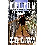 Dalton and the River of No Return (Dalton Series Book 4)