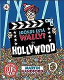 ¿Dónde está Wally? En Hollywood (Colección ¿Dónde está Wally?): (incluye lupa gratis) (EN BUSCA DE)