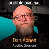 Dan Abnett: Audible Sessions: FREE Exclusive