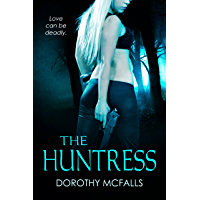 The Huntress: full-length sexy romantic suspense