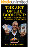 The Art of The Book Fair: An Indie Author's Guide to Selling at Book Fairs.