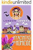 Hyacinths and Homicide (Port Danby Cozy Mystery Series Book 8)