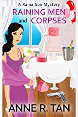 Raining Men and Corpses: A Chinese Cozy Mystery (A Raina Sun Mystery Book 1)