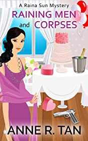 Raining Men and Corpses: A Fun Cozy Mystery (A Raina Sun Mystery Book 1)