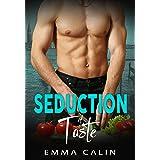 Seduction of Taste: Hot cops. Hot crime. Hot Romance. Hot food.