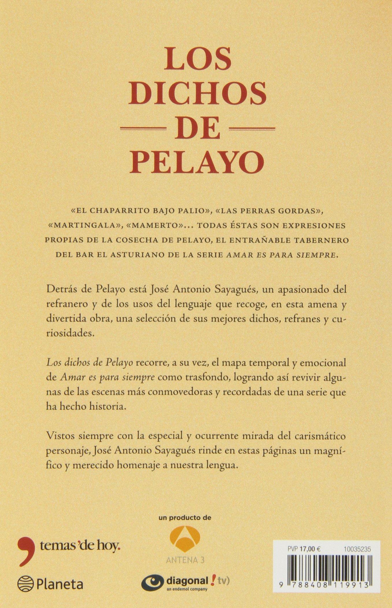 Los dichos de Pelayo ((Fuera de colección)): Amazon.es ...