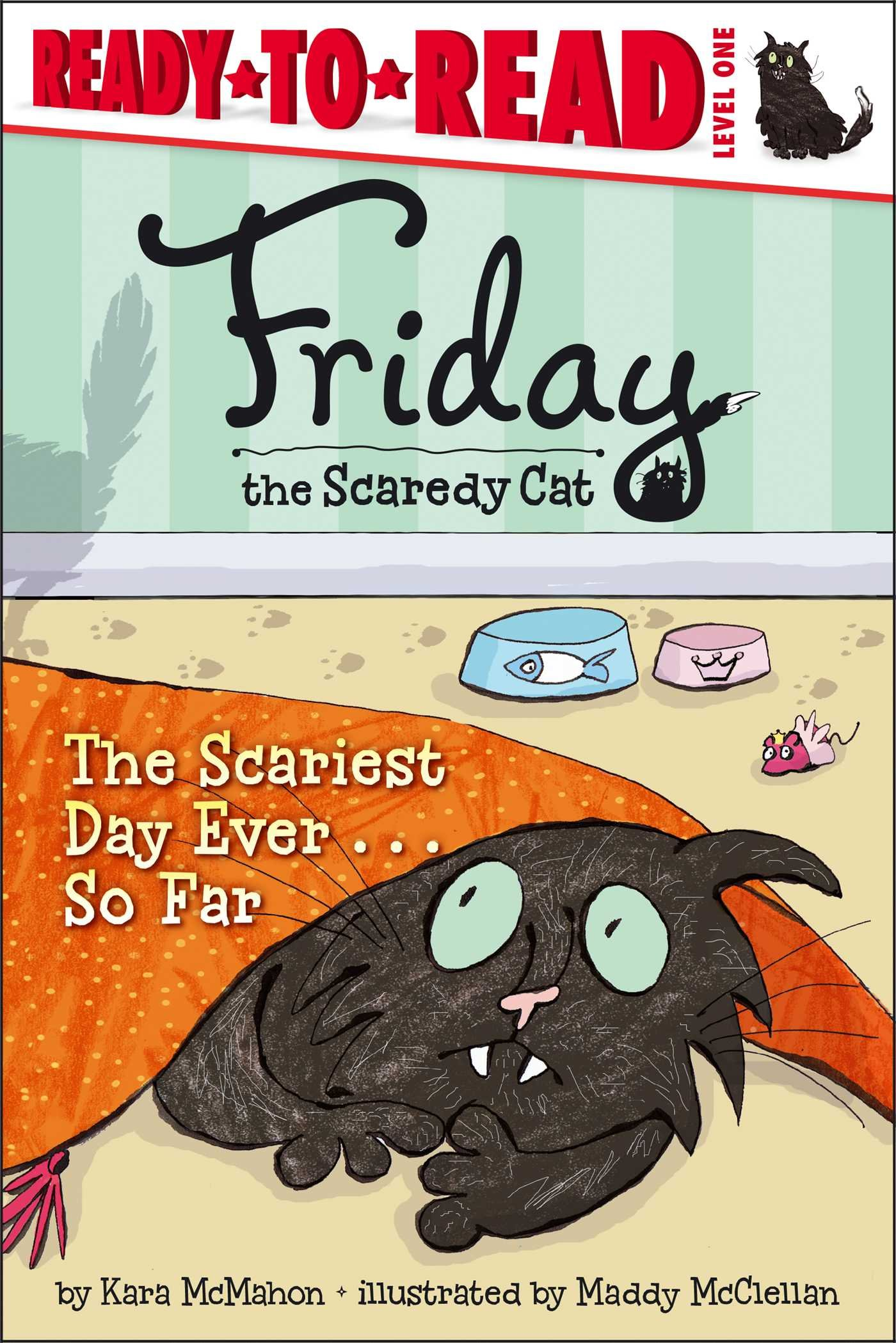 The Scariest Day Ever . . . So Far (Friday the Scaredy Cat) ebook