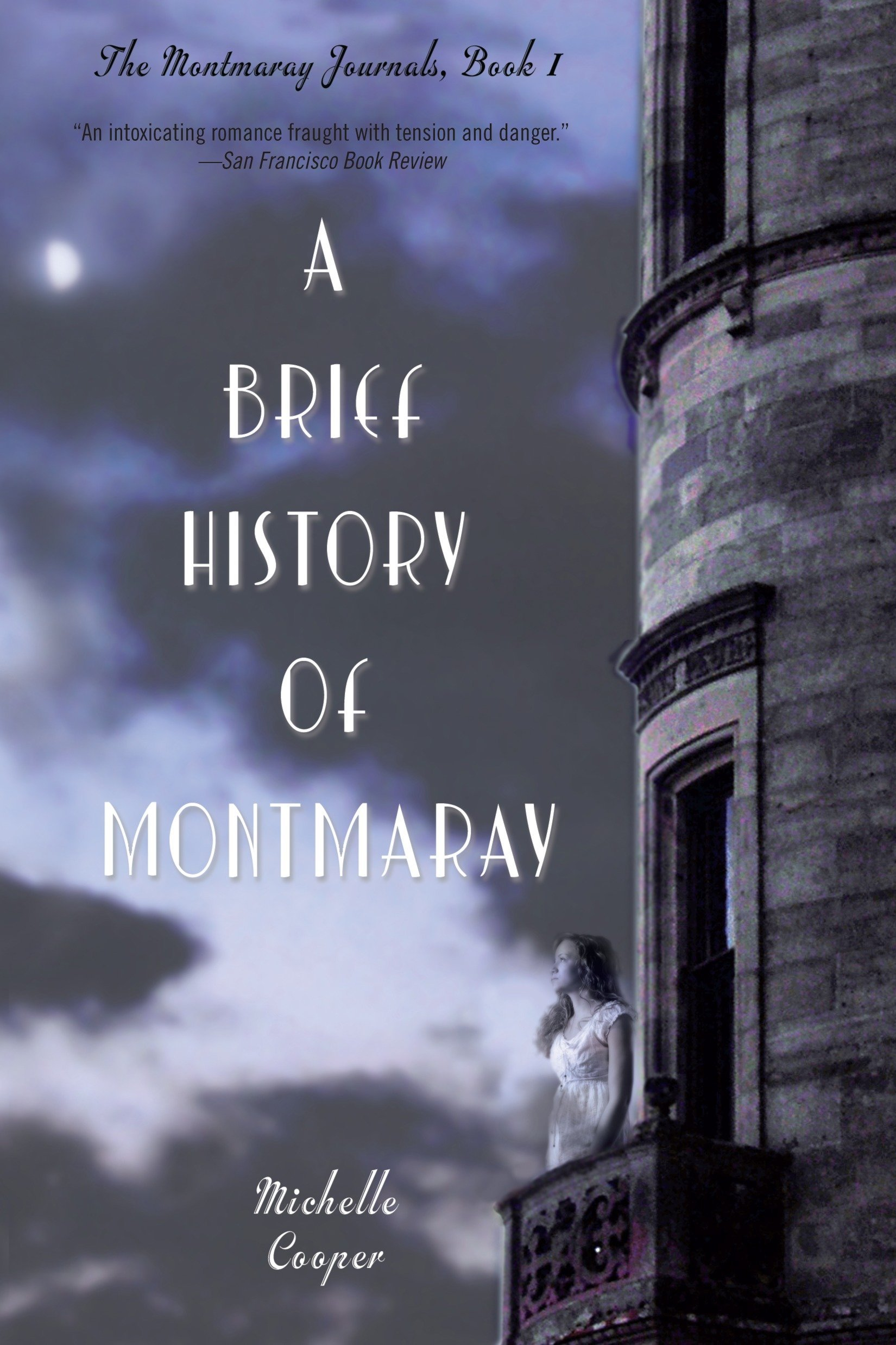 A Brief History of Montmaray (The Montmaray Journals, Band 1)