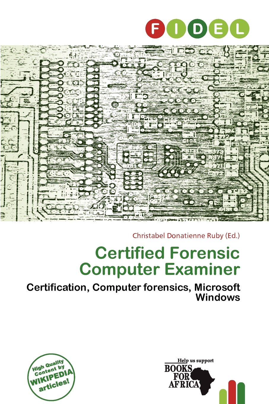 Certified Forensic Computer Examiner Christabel Donatienne Ruby