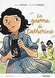 La guerra di Catherine