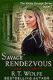 Savage Rendezvous (The Nickie Savage Series Book 2)