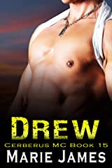 Drew: Cerberus MC Book 15 Kindle Edition