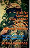Tips for Survival from Combat Veterans of Ukraine (Second edition): Practical advices on combat operations (English Edition)