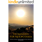 The Mandate for Mesopotamia: The History and Legacy of British Occupation and Iraq's Independence after World War I