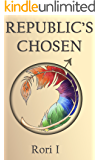 Republic's Chosen (After The World Ends Book 1)