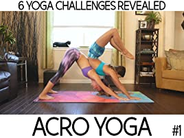 Watch Acro Yoga, How To Win These 6 Challenges | Prime Video