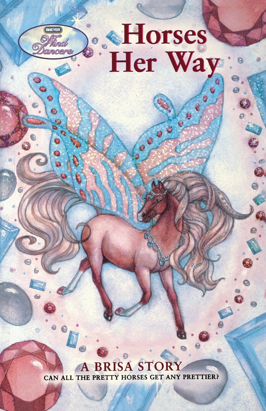 Horses Her Way: A Brisa Story (Wind Dancers) by Feiwel & Friends