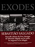 Sebastião Salgado. Exodes