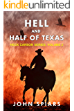 Hell and Half of Texas: Heck Carson Series:  Volume 2