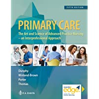 Primary Care: Art and Science of Advanced Practice Nursing - An Interprofessional...