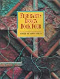 Fiberarts Design Book Four  (Bk. 4)