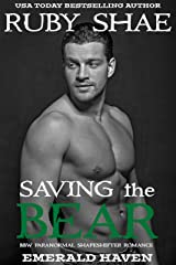 Saving the Bear: BBW Paranormal Shapeshifter Romance (Emerald Haven Book 2) Kindle Edition