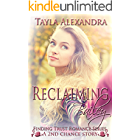 Reclaiming Bailey (Finding Trust Romance series Book 3)