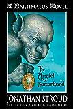 The Amulet of Samarkand, Book 1 (Bartimaeus )