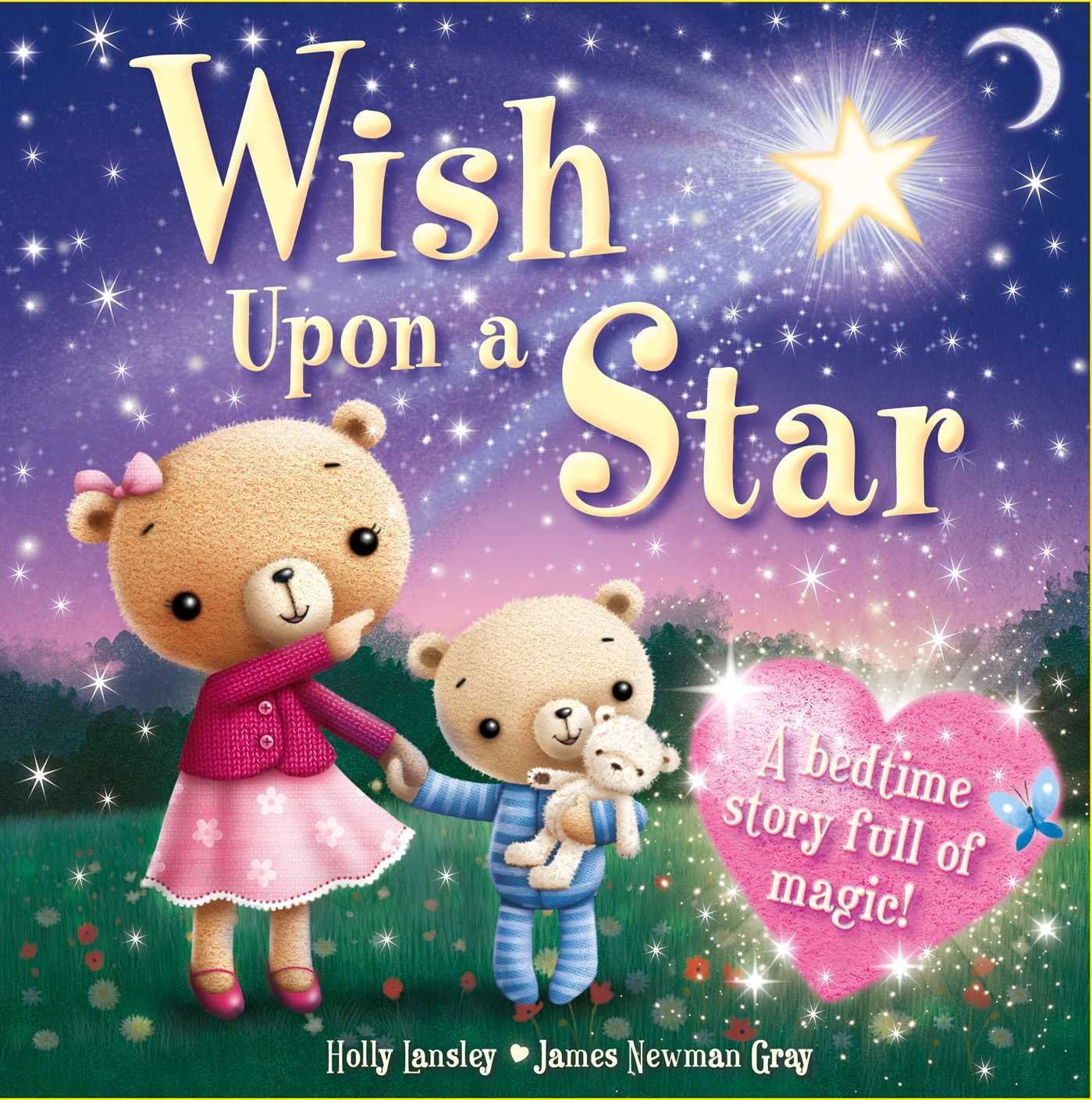 Wish Upon a Star: A bedtime story full of magic! ebook