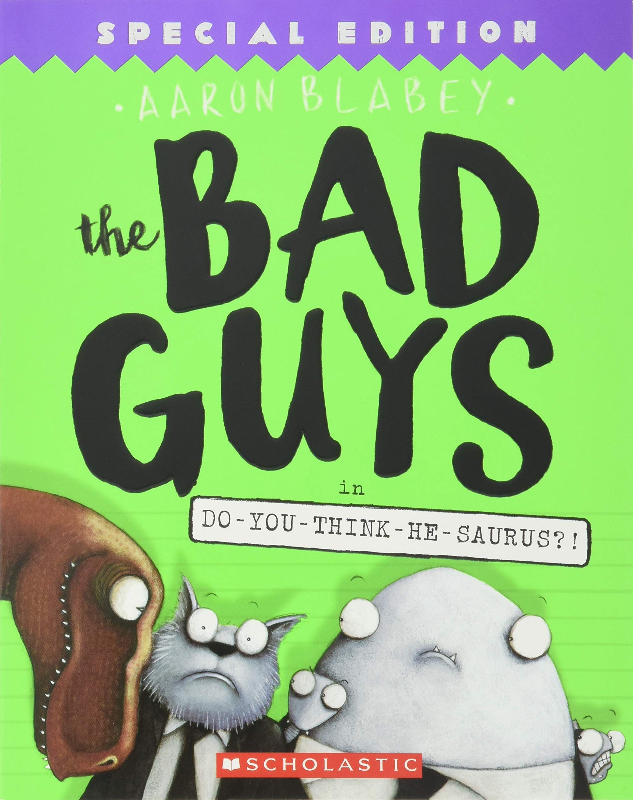 Amazon com: The Bad Guys in Do-You-Think-He-Saurus