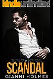 Scandal (Secrets & Scandal Duology Book 2)