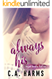 Always His (Crazed Devotion Book 1)