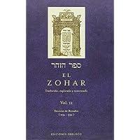 El Zohar (Vol. 2): TRADUCIDO, EXPLICADO Y COMENTADO