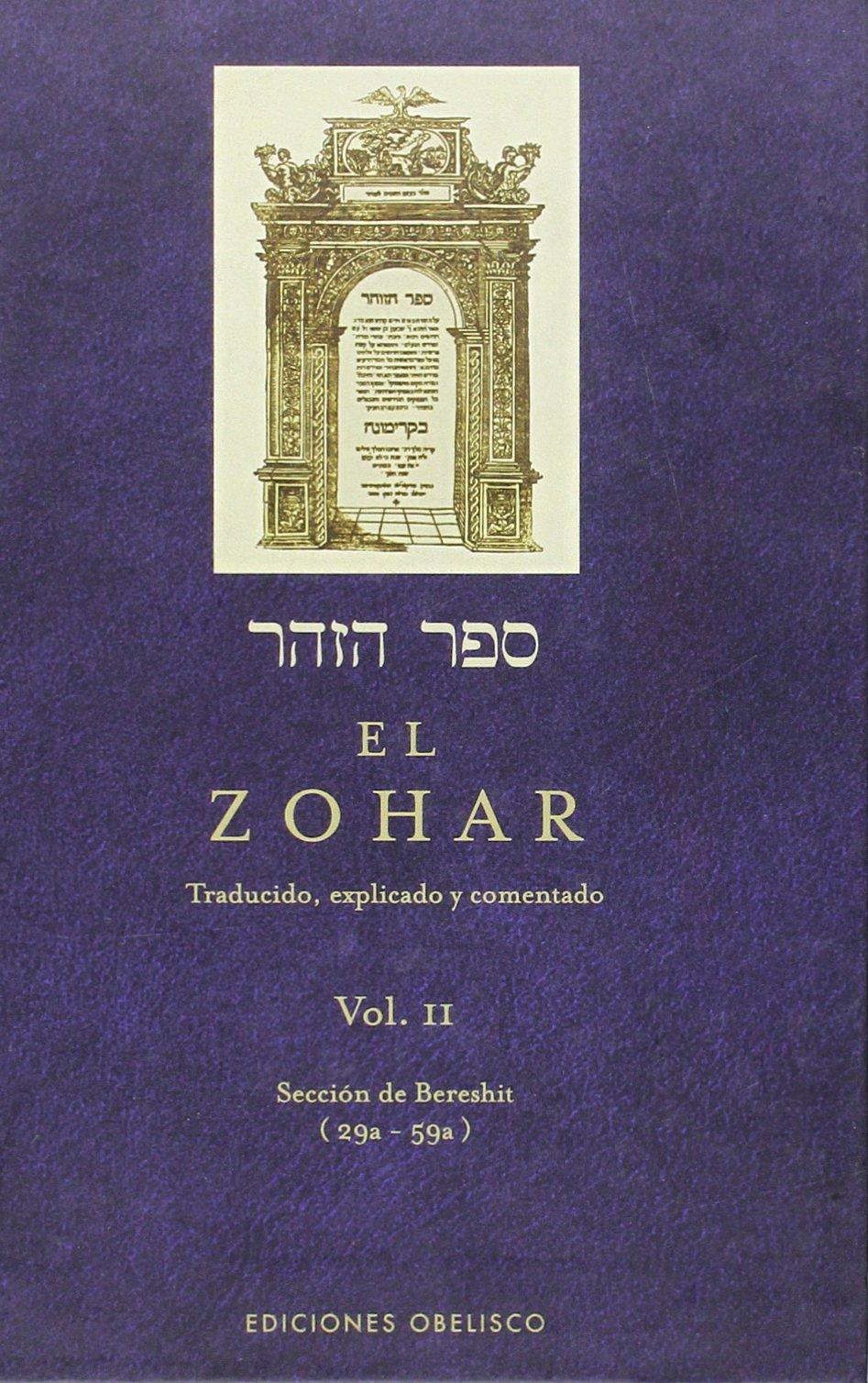El Zohar (Vol. 2): TRADUCIDO, EXPLICADO Y COMENTADO (CABALA Y JUDAISMO)